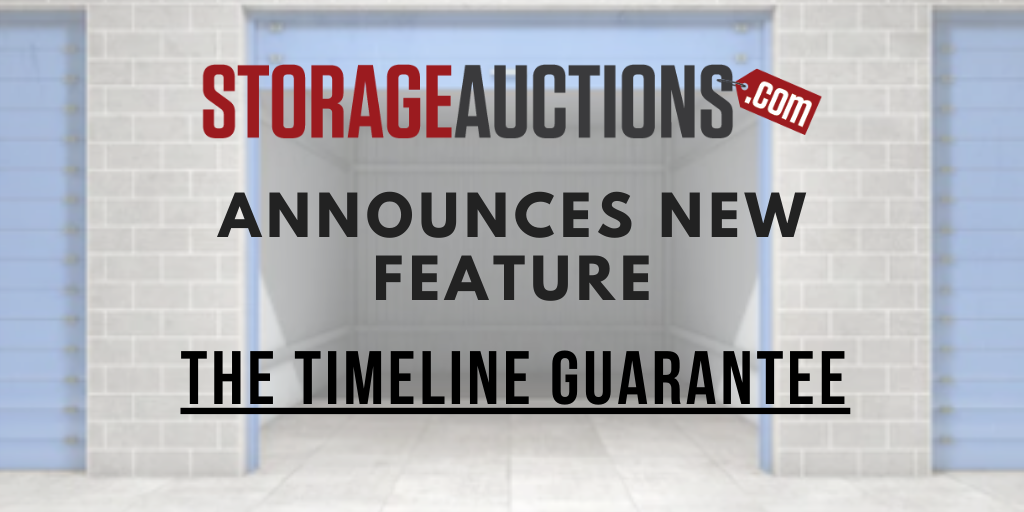 Storage Auctions Timeline Guarantee